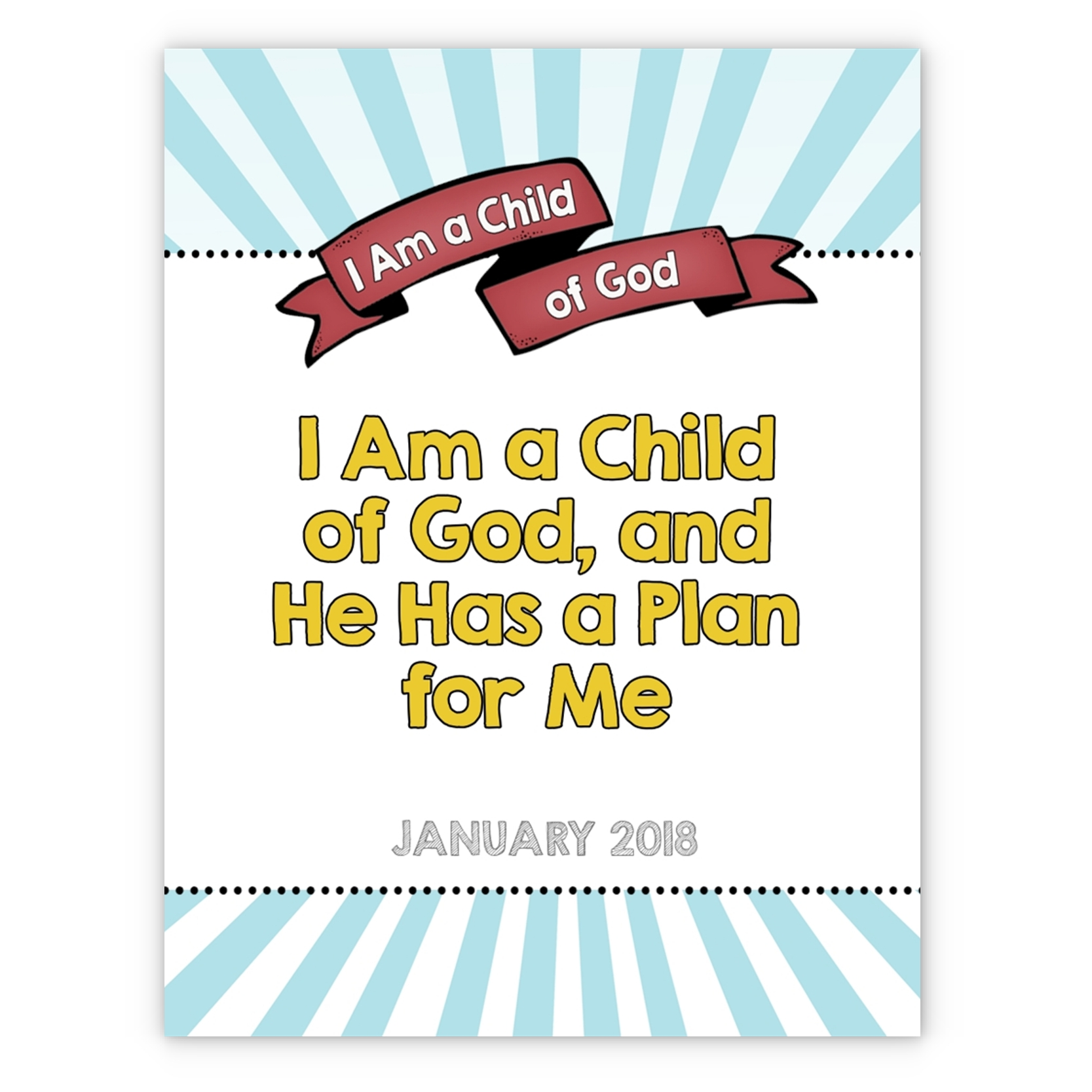 I am a child of god monthly theme posters