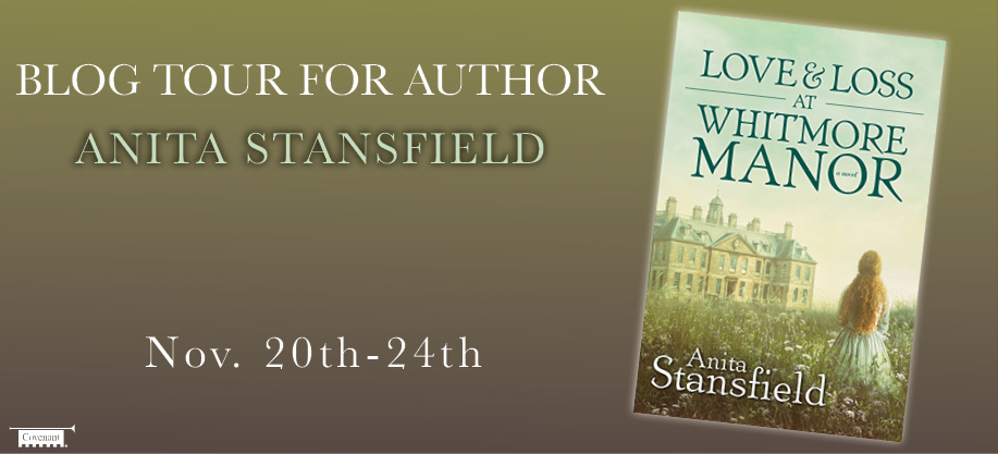 Love and Loss at Whitmore Manor by Anita Stansfield