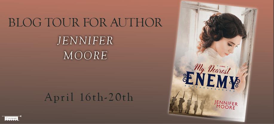 My Dearest Enemy by Jennifer Moore
