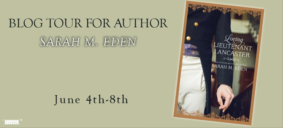 Loving Lieutenant Lancaster by Sarah M. Eden